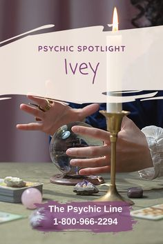 Ivey is energetic and focused in her readings. She can read with or without questions. She is excellent with business, relationships, love issues and family. She is extremely empathic and precognitive. She can use a pendulum and/or do dream interpretation to enhance her readings. Call now to speak with Ivey at 1-800-966-2294