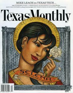 Texas Monthly Ft. Selena Quintanilla-Perez