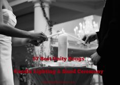 List Of The Best 57 Unity Candle Songs And For Sand Ceremony Or Ribbon Tying