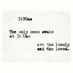 I am both lonely and loved.lonely and loved. Morning come soon for my love is lonely without you. Lyric Quotes, Words Quotes, Me Quotes, Sayings, Psycho Quotes, Lyrics, Daily Quotes, Qoutes, The Words