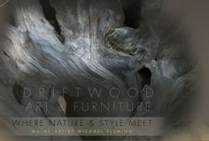 "Driftwood Art & Furniture  by Maine Artist Michael Fleming  ""Designs Adrift"" Blog"