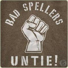 http://6dollarshirts.com/t-shirts/Bad-Spellers-Untie-T-Shirt-p-12115.html#detailed