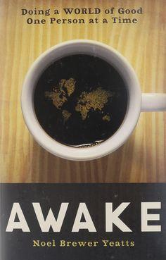 Book: Awake by Noel Brewer Yeatts