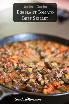 Low carb eggplant tomato ground beef skillet recipe