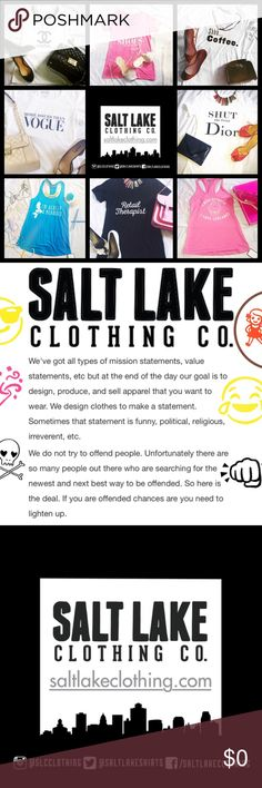 Salt Lake Clothing! Fun & Fashionable graphic tees Salt Lake Clothing Co. allows me to offer my exclusive graphic tee designs straight to you! Not only do I carry Salt Lake's classic witty tees, but I also have worked in collaboration with Salt Lake to create exclusive fashion tees just for you! You'll find designs in my closet that aren't available anywhere else on Poshmark or online! I carry sizes S-XXL. Find something fun for your wardrobe today! Salt Lake Clothing Co. Now available in my…