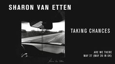 """We only heard a tiny snippet of Sharon Van Etten's new album 'Are We There' when she announced it last month. Now we've got our first extended listen—a single called """"Taking Chances."""" Take a listen in the player above.  'Are We There' is set for a May 27 release on Jagjaguar."""