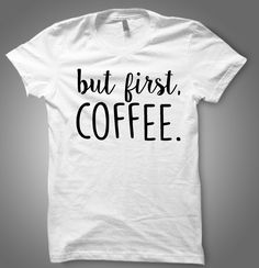 OK But First Coffee T-shirt, OK But First Coffee shirt, 100% cotton Tee…