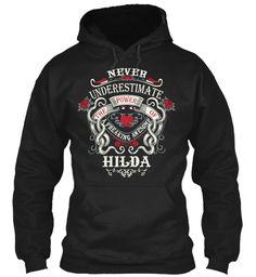 Never Underestimate Hilda Shirt Black Sweatshirt Front