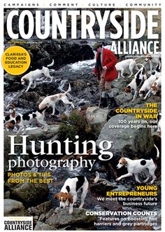 Countryside Alliance Magazine Cover Autumn 2014. Sign up for the Countryside Alliance Membership and receive a free subscription to our quarterly Countryside Alliance magazine to keep you updated on our work: http://www.countryside-alliance.org/membership/join/