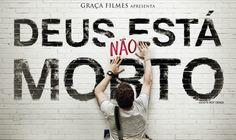Os Melhores Filmes em Torrent: DEUS NÃO ESTÁ MORTO (2014) BluRay 1080p - Dublado