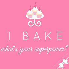 I bake… What's your superpower?  #lindsayanntruths by @lindsayannbakes for more! – by lindsayannbakes > http://ift.tt/1rK0e0l