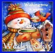 Wishing You A Warm Wednesday wednesday hump day wednesday quotes happy wednesday wednesday quote happy wednesday quotes wednesday quotes for friends winter wednesday quotes wednesday quotes for family