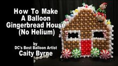 Balloon Gingerbread House - YouTube