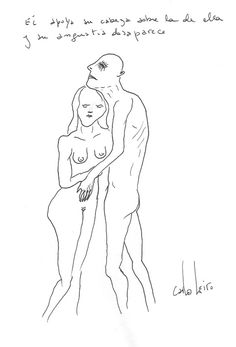 He supports his head on hers and anxiety disappears  by Carlos Leiro