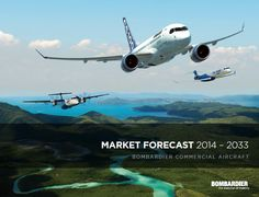I'd like to share '' MARKET FORECAST 2014 – 2033 '' reported by BOMBARDIER. You can find some headlines ; Economic Environment and Outlook Commercial Aircraft Market Indicators Worldwide Forecast R...