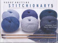 Vogue Knitting Stitchionary - 编织幸福 - 编织幸福的博客