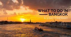 What To Do In Bangkok – A 3 Day Bangkok Itinerary