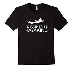 Ain't this the truth! An awesome sea kayak t shirt ... For sea, ocean, flat water, and lake kayaks. Kayaking quotes, kayak humor, mens fashion, womens fashion.