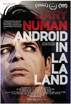 Gary Numan & Steve Read & Rob Alexander-Gary Numan: Android in La La Land Music Icon, Pop Music, Gary Numan, Tour Posters, Movie Posters, Music Charts, The Godfather, California Travel, Electronic Music