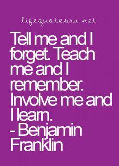 Benjamin Franklin Quote teaching