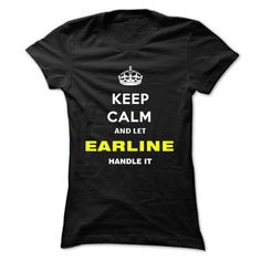 Keep Calm And Let Earline Handle It - #sweater #customize hoodies. BUY TODAY AND SAVE   => https://www.sunfrog.com/Names/Keep-Calm-And-Let-Earline-Handle-It-utjxy-Ladies.html?id=60505