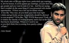 Google Image Result for http://www.prosebeforehos.com/wordpress/wp-content/uploads/2012/05/azia-ansari-truth-gay-marriage-opposition.jpg