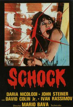'A new look at the face of evil' Shock – original title: Schock; also released as Beyond the Door II – is a 1977 Italian horror film directed by Mario Bava (Blood and … Old Movie Posters, Horror Movie Posters, Movie Poster Art, Horror Films, Cool Posters, Film Posters, Cult Movies, Scary Movies, The Babadook