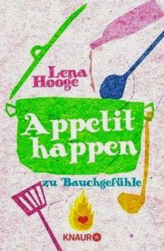 Lesendes Katzenpersonal: [Rezension] Lena Hooge - Appetithappen
