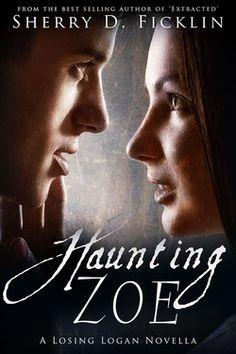 Losing Logan has a free novella! Check out Haunting Zoe today. A CleanTeen Publishing book. YA Paranormal Romance