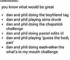Okay I'm sorry but I keep imagining the Chapstick challenge with them two and I'm not stopping anytime soon