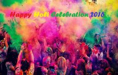 Happy Holi 2016 Images, Wallpapers, Greetings. Happy Holi Wishes, SMS , Messages, Quotes. Holi Images 2016, Pics, Photos, Animated Gif. Happy Holi 2016.