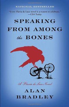 Speaking from Among the Bones: A Flavia de Luce Novel by Alan Bradley,http://www.amazon.com/dp/038534404X/ref=cm_sw_r_pi_dp_UqaQsb02YGPQ599H