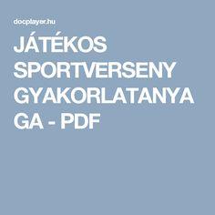 JÁTÉKOS SPORTVERSENY GYAKORLATANYAGA - PDF