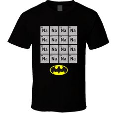 Na Na Na Na Batman T Shirt