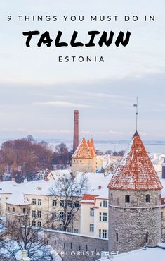 These are the absolute top things to do in Tallinn, the charming capital of Estonia. | old town tallin, tallinn winter, tallinn travel, tallinn tips