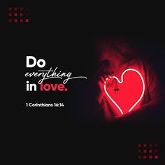 Verse of the Day 1 Corinthians Daily Scripture, Bible Scriptures, Bible Quotes, Worship Scripture, Worship Jesus, Scripture Verses, Daily Devotional, Youversion Bible, Do Everything In Love