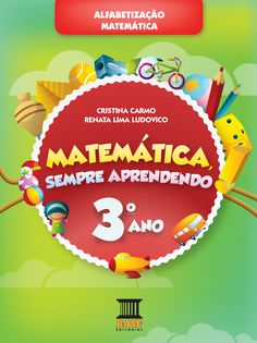 Matemática Sempre Aprendendo 3º ano Ensino Fundamental I Editora Base/Curitiba-PR