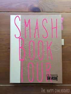 Relationship smash book tour with idea pages - The Happy Chalkboard