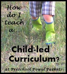 Preschool Powol Packets: How Do I Teach a Child-led Curriculum: How to Plan Lessons & Units