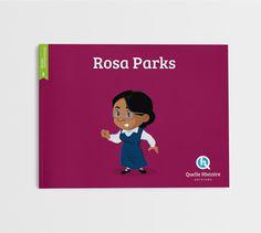 Rosa Parks - Quelle Histoire éditions