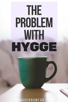 Problem With Hygge: A Minimalist Perspective If you haven't come across the Danish concept of Hygge, just as I hadn't until about a week ago, it's an emerging trend posited as an antidote to the trying times we find our society in.TRIC TRIC may refer to: Slow Living, Cozy Living, Simple Living, Coastal Living, Minimalist Lifestyle, Minimalist Living, Danish Hygge, Danish Words, Hygge Life
