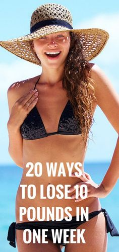 Lose 10 pounds in 7 days with these 20 tips. #fitness #weightloss #health #workout