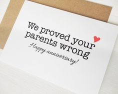 Funny anniversary card We proved your parents wrong by AvenirCards, $4.50