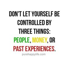#quotes - dont let yourself...more on purehappylife.com
