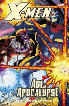 X-Men: The Complete Age of Apocalypse Epic, Book 4