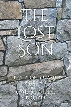The Lost Son: The City of Dreamers: de Bruyn, Caroline: 9798688908893: Amazon.com: Books Book Club Books, New Books, Strange Magic, Kindle App, Wall Street Journal, Fantasy Books, Great Stories, Love Book, The Magicians