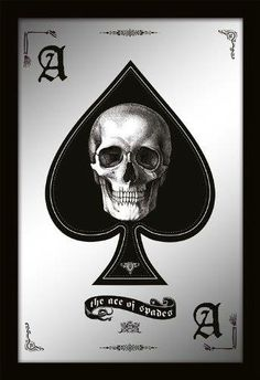 Ace of Spades Skull Mirror - http://www.amazon.com/gp/product/B00GL9S3GW/ref=as_li_ss_tl?ie=UTF8&camp=1789&creative=390957&creativeASIN=B00GL9S3GW&linkCode=as2&tag=goreydetails-20