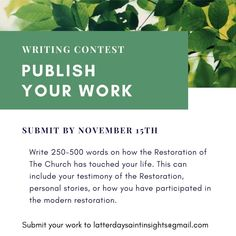 Enter our writing contest—submit your work to latterdaysaintinsights@gmail.com
