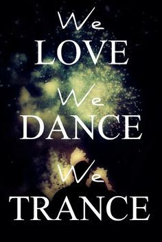We Love We Dance We Trance