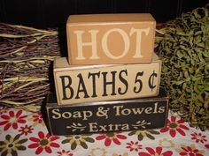 HOT BATHS 5 CENTS SOAP AND TOWELS EXTRA Wood Sign Blocks PRIMITIVE COUNTRY RUSTIC HOME BATHROOM DECOR